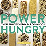 Power Hungry: The Ultimate Energy Bar Cookbook (English Edition)