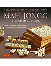 Mah Jongg: The Art of the Game: A Collector's Guide to Mah Jongg Tiles and Sets