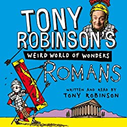 Tony Robinson's Weird World of Wonders, Book 1: Romans