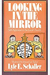 Looking in the Mirror: Self-Appraisal in the Local Church Paperback