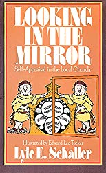 Looking in the Mirror: Self-Appraisal in the Local Church