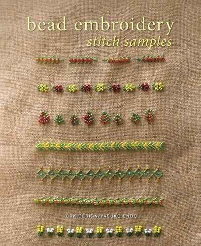 Bead Embroidery Stitch Samples by Yasuko Endo (2012-10-30)