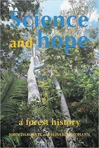Science and Hope. A Forest History by John Dargavel (2014-11-15)