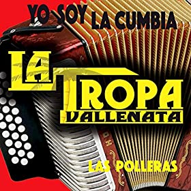 las polleras la tropa vallenata from the album las polleras february