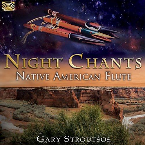 - Night Chants: Native American Flute