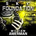Sky1 - Foundation: The Sky Series Audiobook by William Amerman Narrated by George Kuch