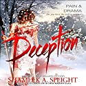 Deception Audiobook by Shameek Speight Narrated by Tracie