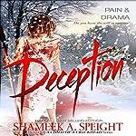 Deception | Shameek Speight