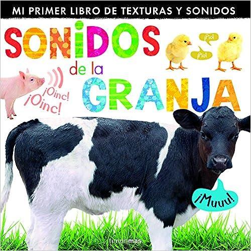 Sonidos De La Granja: Mi Primer Libro De Texturas Y Sonidos por Little Tiger Press epub