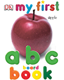 My First ABC Board Book (My 1st Board Books)