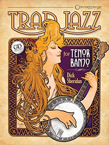Amazon.com: Trad Jazz for Tenor Banjo (9781574243116): Dick ...