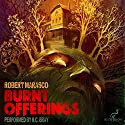 Burnt Offerings: Valancourt 20th Century Classics Audiobook by Robert Marasco Narrated by R.C. Bray