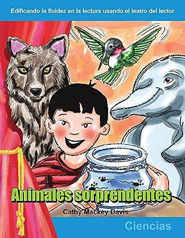 Animales sorprendentes: Grades 1-2 (Building Fluency Through Reader's Theater) (Grammar Tales Box Set)
