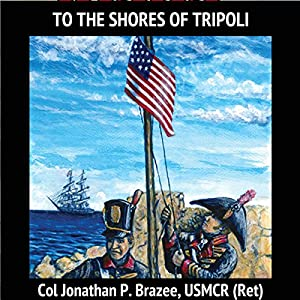 To the Shores of Tripoli Audiobook