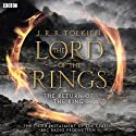 The Lord Of The Rings: The Return of the King (Dramatised) Radio/TV Program Auteur(s) : J. R. R Tolkien Narrateur(s) : Ian Holm, Michael Hordern, Robert Stephens