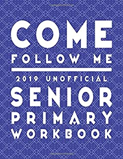 Come Follow Me 2019 Unofficial Junior Primary Workbook Lds