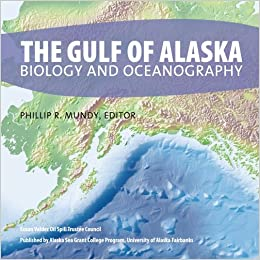 The Gulf Alaska: Biology and Oceanography (PDF): Phil Mundy