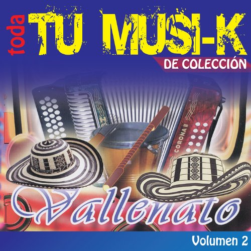 ... Tu Musi-k Vallenato, Vol. 2