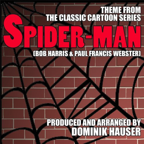 Spiderman - Theme from the Cla...