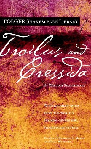 Troilus and Cressida (Folger Shakespeare Library) pdf