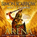 Arena Audiobook by Simon Scarrow, T. J. Andrews Narrated by David Thorpe