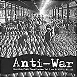 Anti-War: Anarcho Punk Vol.1