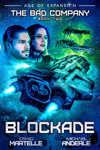 Blockade: Age of Expansion - A Kurtherian Gambit Series (The Bad Company Book 2) cover