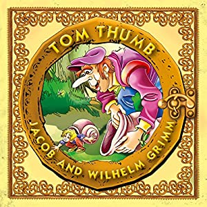 Tom Thumb Audiobook
