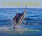 Fly-Fishing Daydreams, Pat Ford, 1616081309