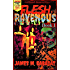 Flesh Ravenous: Zombie Survival -Book 1