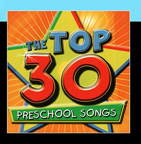 Preschool Cd - The Top 30 Preschool Songs