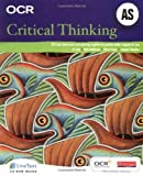 img - for OCR AS Critical Thinking Student Book, 2nd edition by Jo Lally (2008-09-26) book / textbook / text book