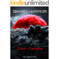 Senhores do Anoitecer: Lua de Sangue