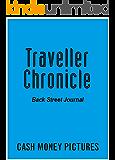 Traveller Chronicle: 世界裏通り紀行 (Cash Money Pictures)