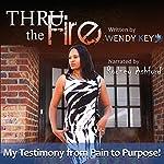 Thru the Fire | Wendy Key