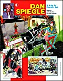 img - for Dan Spiegle: A Life In Comic Art book / textbook / text book