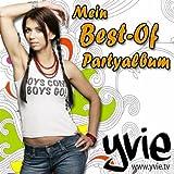 Yvie - Ich Bin Ohne Meinen Freund Hier