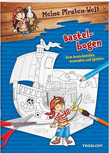 Meine Piraten-Welt. Bastelbogen: Mit eigenem Piratenschiff zur Piratenparty! (Malbücher und -blöcke)
