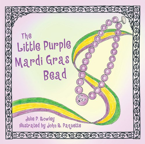 Little Purple Mardi Gras Bead, The (Mardi Gras Spring)