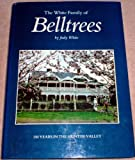 Front cover for the book The White family of Belltrees: 150 years in the Hunter Valley by Judy White