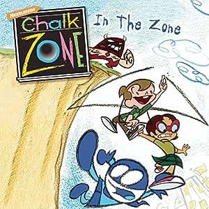 Chalk Zone - In The Zone