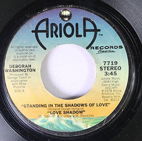 DEBORAH WASHINGTON 45 RPM STANDING IN THE SHADOWS OF LOVE/LOVE SHADOW / BACK STREET LOVE - M Washington Street