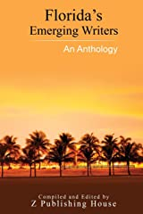Florida's Emerging Writers: An Anthology Paperback