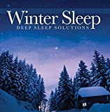 Winter Sleep - FALL ASLEEP FAST AND DEEP