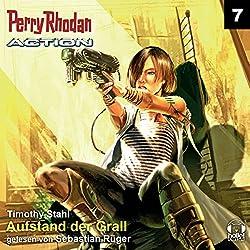 Aufstand der Grall (Perry Rhodan Action 7)
