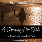 A Turning of the Tide: An Irish Family Saga, Book 3 | Jean Reinhardt