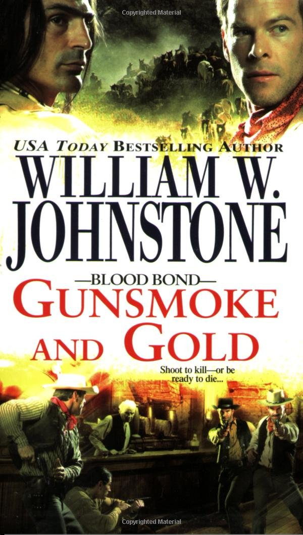 Download Blood Bond: Gunsmoke and Gold pdf