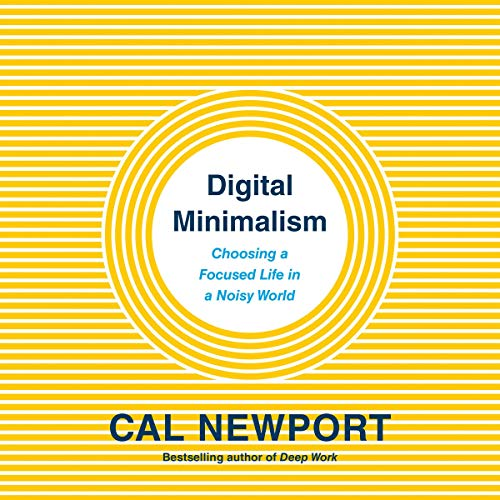 Pdf Business Digital Minimalism: Choosing a Focused Life in a Noisy World