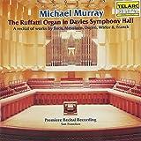Michael Murray: The Ruffatti Organ in Davies Symphony Hall