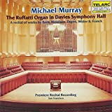 Michael Murray: The Ruffatti Organ in Davies